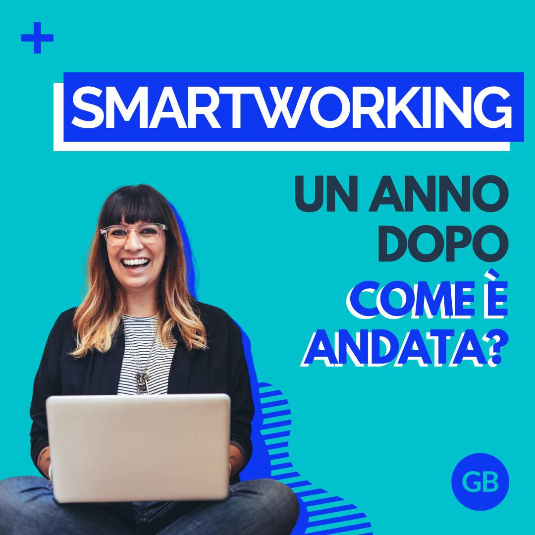 Smartworking un anno dopo, come è andata